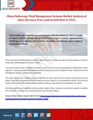 China Endoscopy Fluid Management Systems Market Analysis of Sales, Revenue, Price and Growth Rate to 2023