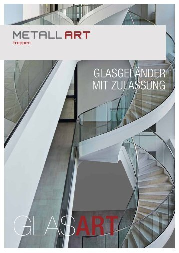 Glasart - Glasgeländer mit Zulassung