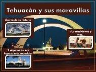 Tehuacán y sus maravillas