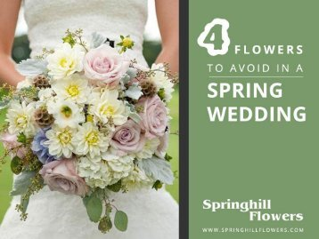 Do NOT Pick these Flowers for your Spring Wedding