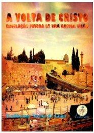 A Volta de Cristo - Revelação Futura de Uma Antiga Visão