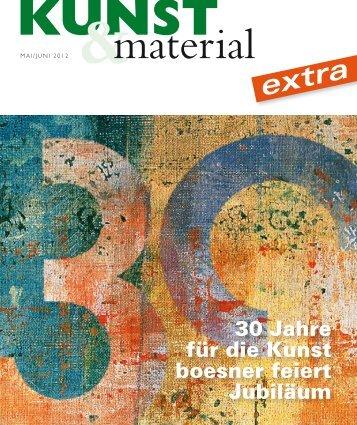 30 Jahre für die Kunst boesner feiert Jubiläum