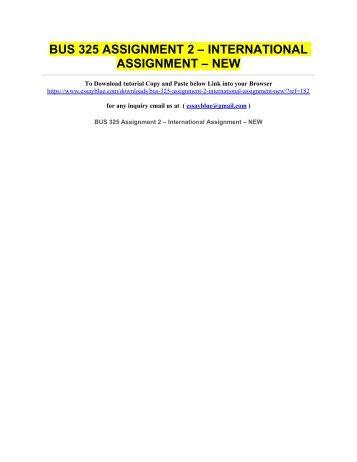 BUS 325 ASSIGNMENT 2 – INTERNATIONAL ASSIGNMENT – NEW