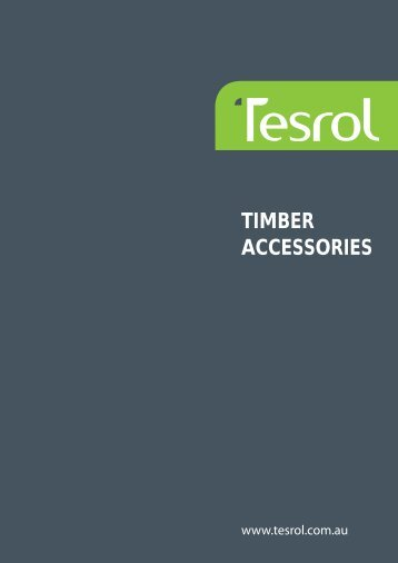 TIMBER ACCESSORIES - Tesrol Doors