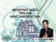IMPORTANT VASTU TIPS FOR NEW CONSTRUCTION