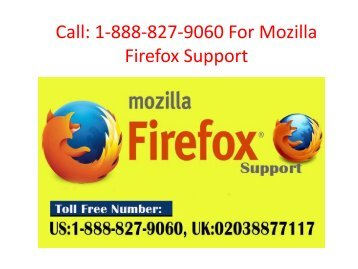Call 1-888-827-9060 For Mozilla Firefox Support