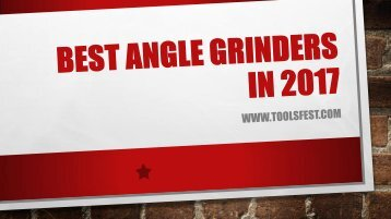 Best Angle Grinders In 2017