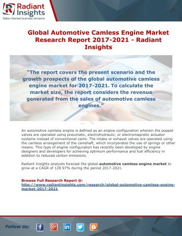 Global Automotive Camless Engine Market Research Report 2017-2021 - Radiant Insights