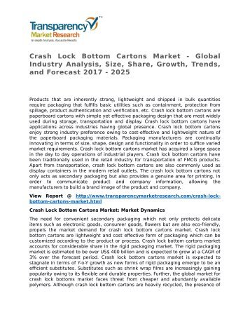 Crash Lock Bottom Cartons Market - Global Industry Analysis, Size, Share, Growth, Trends, and Forecast 2017 - 2025