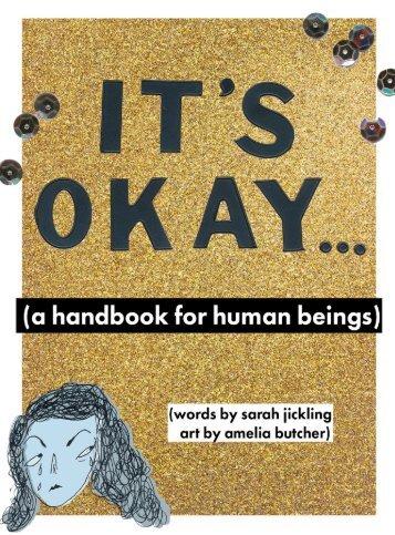 It's Okay... (a handbook for human beings)