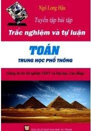 Tuyển tập đề thi trắc nghiệm và tự luận toán THPT Ngô Long Hậu