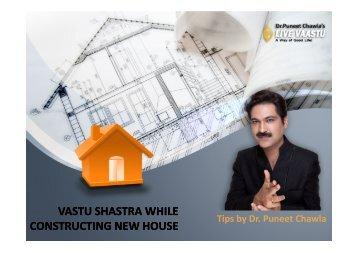 VASTU SHASTRA WHILE CONSTRUCTING NEW HOUSE