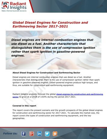 Global Diesel Engines for Construction and Earthmoving Sector Market and Forecast Report to 2021:Radiant Insights, Inc