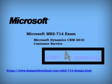 Microsoft MB2-714 Certifications Dumps Free Download | Easy Steps