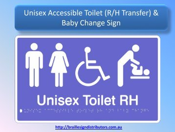 Unisex Accessible Toilet (R/H Transfer) & Baby Change Sign