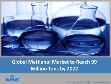 Methanol Market Share, Price, Trends, Size, Report and Outlook 2017-2022