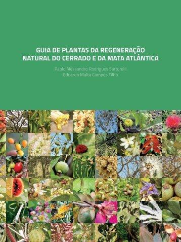 Guia de Plantas da Regeneração Natural do Cerrado e da Mata Atlântica