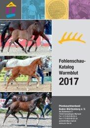 Fohlenschaukatalog Warmblut 2017 - Pferdezuchtverband Baden-Württemberg