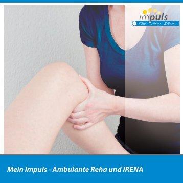Mein impuls - Ambulante Reha und IRENA (2017/05)