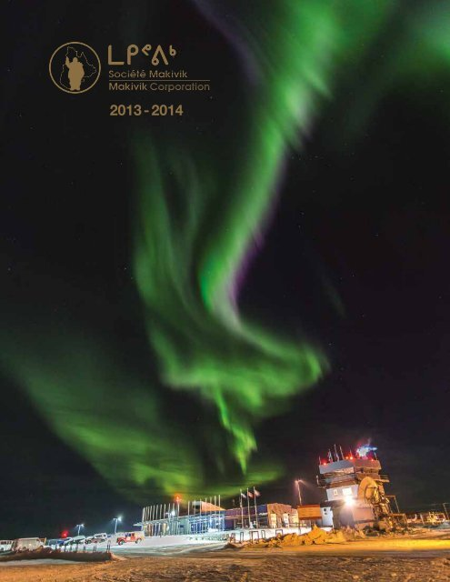 2013-2014 Makivik Annual Report