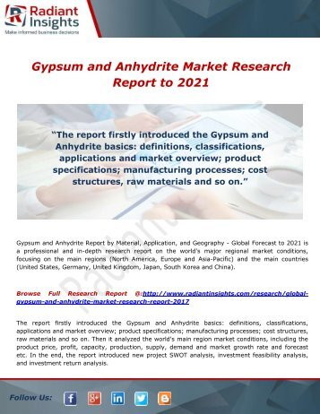 Gypsum and Anhydrite Market - Increasing Need for Industries, Market Current Scenario to 2021 by Radiant Insights,Inc
