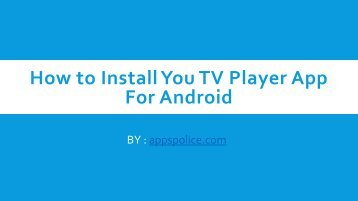 How to Install You TV Player App For Android