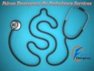 Quick Response by Falcon Emergency Air Ambulance Service in Patna and Mumbai