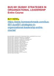 BUS 691 BUS691 STRATEGIES IN ORGANIZATIONAL LEADERSHIP Entire Course