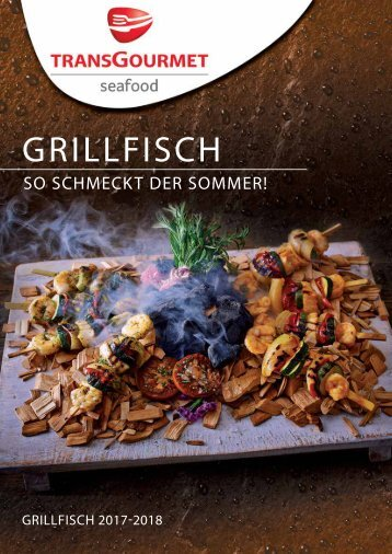 Transgourmet Seafood Grillfolder - tgs_grillfolder2017_web.pdf