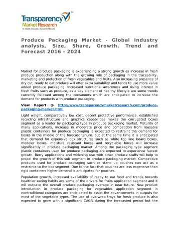 Produce Packaging Market - Global Industry analysis, Size, Share, Growth, Trend and Forecast 2016 - 2024