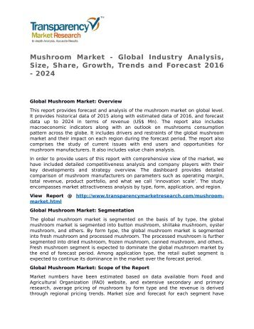 Mushroom Market - Global Industry Analysis, Size, Share, Growth, Trends and Forecast 2016 - 2024