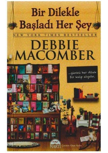 Debbie Macomber - Bir Dilekle Başladı Herşey(ucretsizpdf-indir.blogspot.com)
