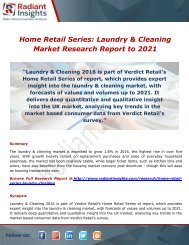 Home Retail Series: Laundry & Cleaning Expand Their Businesses Worldwide to 2021 by Radiant Insights,Inc