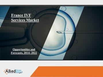 France IVF Services Market Report, 2022