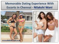 Memorable Dating Experience With Escorts in Chennai - Nilakshi Wani