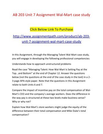 assignment about wal mart essay Background of wal mart management essay 10 introduction motivation represents the forces that affect a person direction, intensity, and persistence of voluntary behavior.