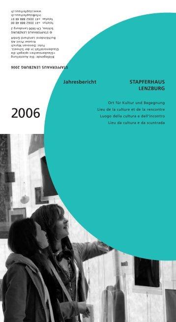 Stapferhaus Lenzburg Jahresbericht 2006