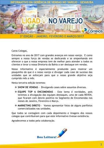 INFORMATIVO LIGADO NO VAREJO - 3ª EDIÇÃO - JANEIRO FEVEREIRO E MARÇO 2017