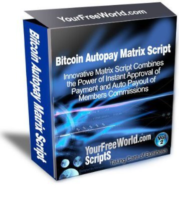 Best Ultimate Bitcoin Autopay Matrix Script