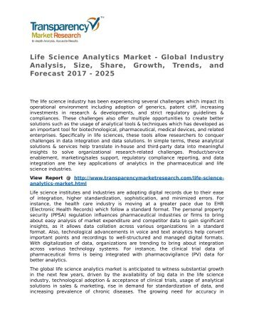 Life Science Analytics Market - Global Industry Analysis, Size, Share, Growth, Trends, and Forecast 2017 - 2025