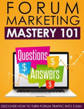 Forum Marketing Mastery 101 - Ebook
