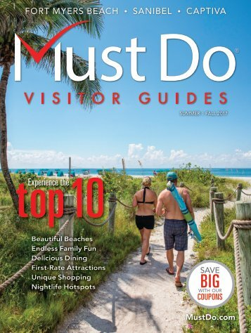 Must Do Fort Myers Visitor Guide Summer/Fall 2017