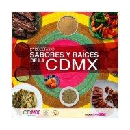 2do Recetario - Sabores y Raíces de la CDMX