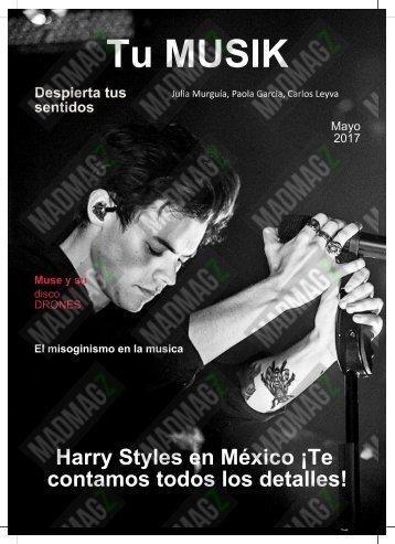 Tu-MUSIK_1-Harry-Styles-En-Mexico-Te-contamos-los-detalles-2-Muse-y-su-disco-DRONES-3-El-misoginismo-en-la-musica