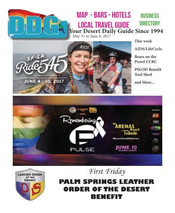 May 31 - June 6, 2017 This week in Gay Palm Springs Desert Daily Guide