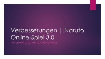 Verbesserungen - Naruto Online-Spiel
