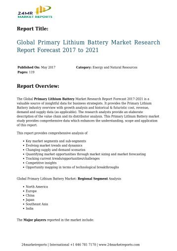 Global Primary Lithium Battery Market Research Report Forecast 2017 to 2021