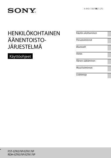 Sony FST-GTK17iP - FST-GTK17IP Mode d'emploi Finlandais