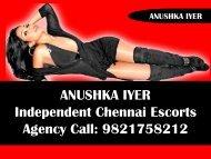 Anushka Iyer - Independent Chennai Escorts