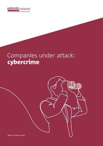 Companies under attack: cybercrime